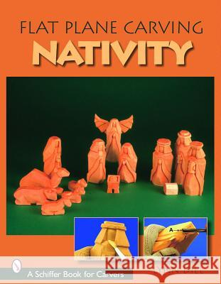 Flat Plane Carving: The Nativity Lynn Diel 9780764324390