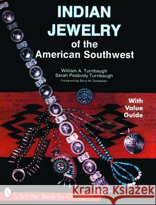 Indian Jewelry of the American Southwest  9780764325779
