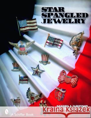 Star Spangled Jewelry Sandra Whitson Nancy Schiffer 9780764326486