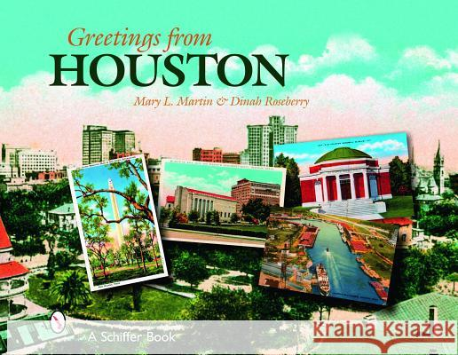 Greetings from Houston Mary L. Martin 9780764326530
