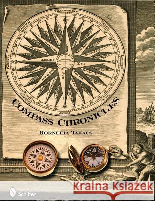Compass Chronicles Kornelia Takacs 9780764333965