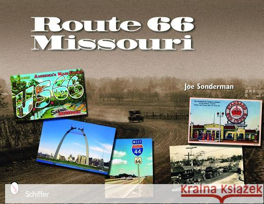 Route 66 Missouri Joe Sonderman 9780764334139