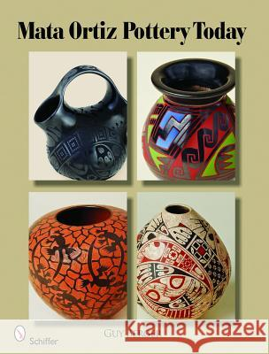 Mata Ortiz Pottery Today Guy Berger 9780764334702