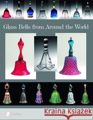 Glass Bells from Around World Jr. Trinidad 9780764334887