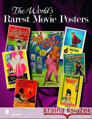The World's Rarest Movie Posters Todd Spoor 9780764334986