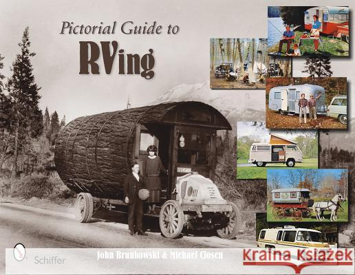 Pictorial Guide to RVing John Brunkowski Michael Closen 9780764335464