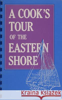 COOKS TOUR OF THE EASTERN SHORE  9780764335914