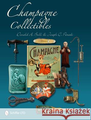 Champagne Collectibles Bull, Donald 9780764337215