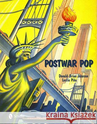 Ptwar P: Memorabilia of the Mid-20th Century Johnson, Donald-Brian 9780764338045