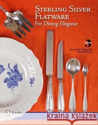 Sterling Silver Flatware for Dining Elegance Richard Osterberg 9780764339394