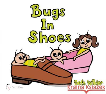Bugs in Shoes Beth Wilder   9780764339677