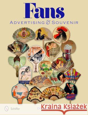 Fans: Advertising & Souvenir Donald Bull Rodolphe Roger And Rodolphe Roger 9780764340024