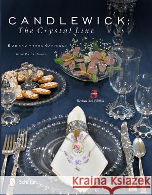 Candlewick: The Crystal Line Myrna Garrison 9780764341731