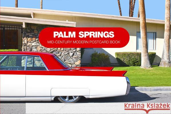 Palm Springs: Mid-Century Modern Postcard Book Dolly Faibyshev 9780764345210 Schiffer Publishing