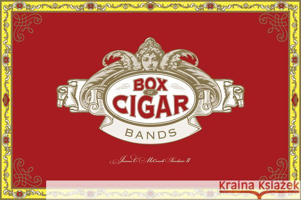 Box of Cigar Bands James C. Sinclai 9780764349874