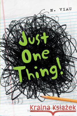 Just One Thing! Nancy Viau Timothy Young 9780764351624 Schiffer Publishing