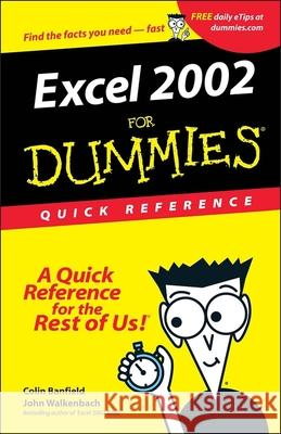 Excel 2002 for Dummies Quick Reference John Walkenbach Colin Banfield 9780764508295