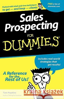 Sales Prospecting for Dummies Tom Hopkins 9780764550669 For Dummies