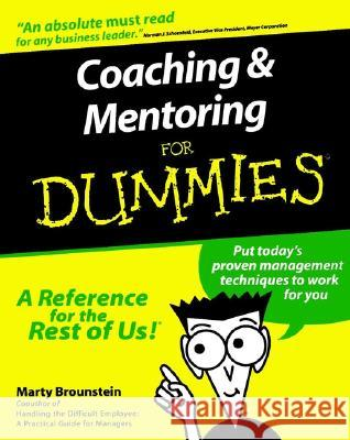 Coaching and Mentoring for Dummies Marty Brounstein 9780764552236