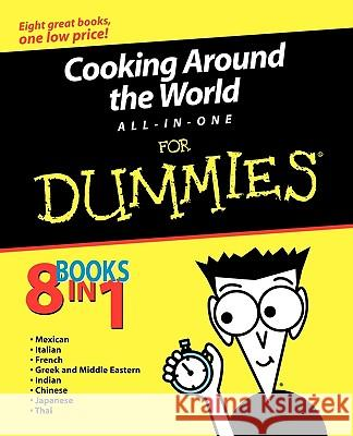 Cooking Around the World All-In-One for Dummies Jack Bishop Heather Dismore Cesare Casella 9780764555022