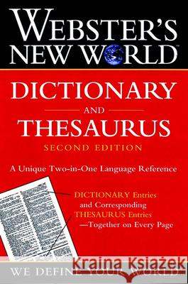 Webster's New World Dictionary and Thesaurus, 2nd Edition (Paper Edition) Webster's New World Dictionary           Charlton Laird Editors of Webster's New World Dictionar 9780764565458 MacMillan Reference Books
