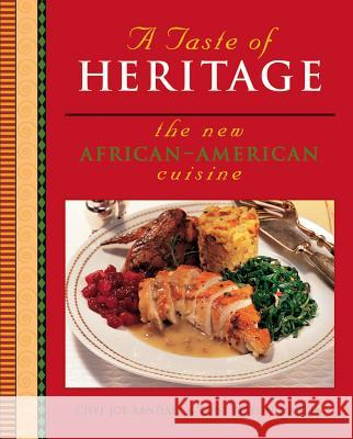 A Taste of Heritage: The New African-American Cuisine Joe Randall Toni Tipton-Martin Marcel Desaulniers 9780764567100