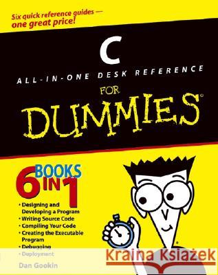 C All-In-One Desk Reference for Dummies Dan Gookin 9780764570698 For Dummies