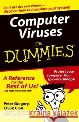 Computer Viruses For Dummies Peter H Gregory 9780764574184