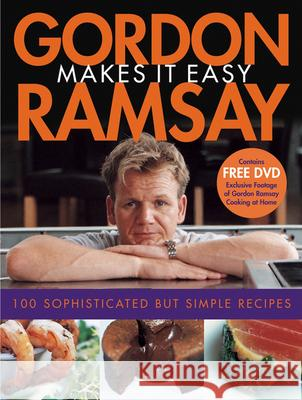 Gordon Ramsay Makes It Easy [With DVD] Gordon Ramsay Jill Mead Mark Sargeant 9780764598784