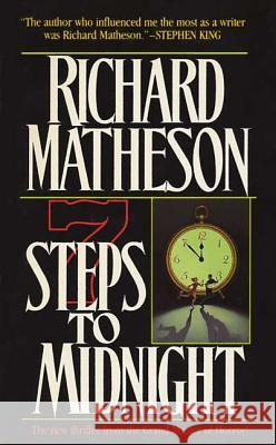 7 Steps to Midnight Richard Matheson 9780765308375 Forge
