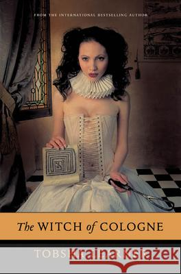 The Witch of Cologne Tobsha Learner 9780765314307