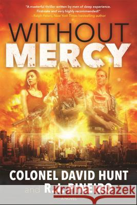 Without Mercy: A Hunter Stark Novel David Hunt Rogelio Pineiro 9780765382603