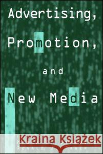 Advertising, Promotion, and New Media Marla R. Stafford Ronald J. Faber 9780765613165