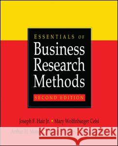 Essentials of Business Research Methods Joseph Hair Mary Wolfinbarger Arthur H. Money 9780765626318