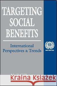 Targeting Social Benefits : International Perspectives and Trends Neil Gilbert 9780765806253 Transaction Publishers