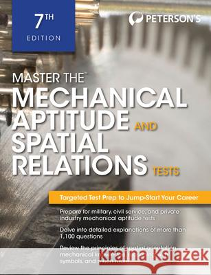 Master the Mechanical Aptitude and Spatial Relations Test Peterson's                               Therese DeAngelis 9780768928631