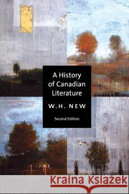 A History of Canadian Literature William H. New 9780773525979