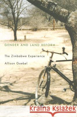 Gender and Land Reform: The Zimbabwe Experience Allison Goebel 9780773529076