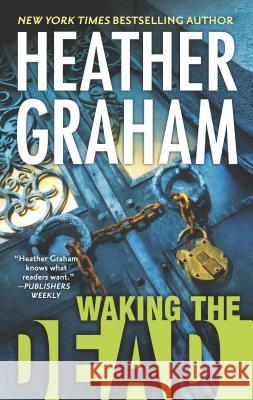 Waking the Dead Heather Graham 9780778317449