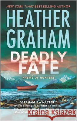 Deadly Fate: A Paranormal, Thrilling Suspense Novel Heather Graham 9780778319450