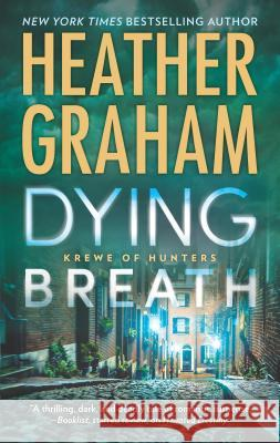 Dying Breath: A Heart-Stopping Novel of Paranormal Romantic Suspense Heather Graham 9780778330226