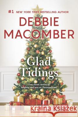 Glad Tidings: An Anthology Debbie Macomber 9780778330394
