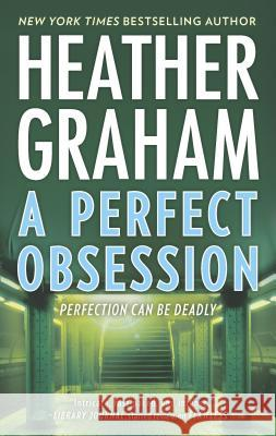 A Perfect Obsession Heather Graham 9780778330431