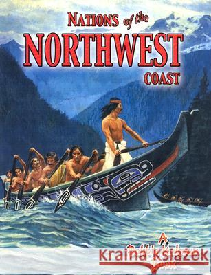 Nations of the Northwest Coast Kathryn Smithyman Bobbie Kalman 9780778704706
