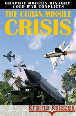 The Cuban Missile Crisis Gary Jeffrey 9780778712374