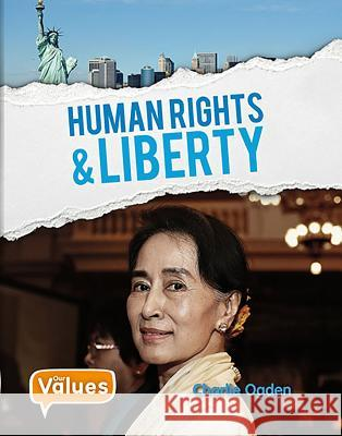Human Rights and Liberty Charlie Ogden 9780778733683