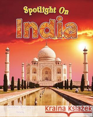 Spotlight on India Robin Johnson 9780778734819