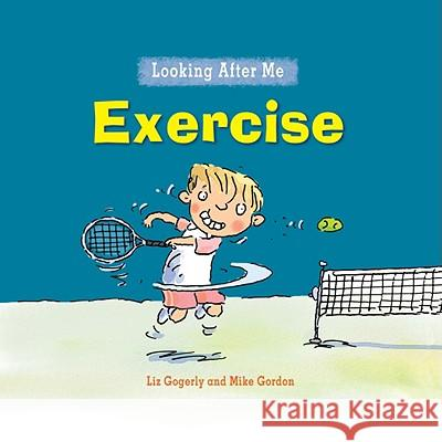 Exercise Liz Gogerly Mike Gordon 9780778741183