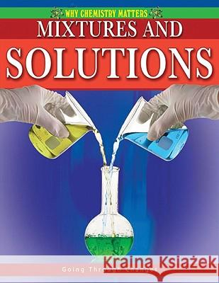 Mixtures and Solutions Molly Aloian 9780778742500