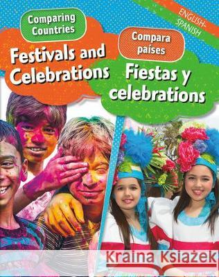 Festivals and Celebrations/Fiestas Y Celebraciones Sabrina Crewe 9780778769408